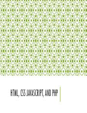 HTML, CSS JavaScript, and PHP