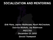 Socialization and Mentoring
