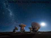 7- Tools of the Trade - Radio Astronomy(1)