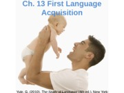 Student_Ch 13_First Language Acquisition_Fall 2013