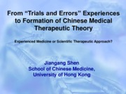 Lecture 6_From Trials and Errors Experiences to Formation of Chinese Medical Therapeutic Theory