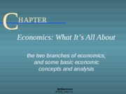 CH1 - Economics, What It's All About