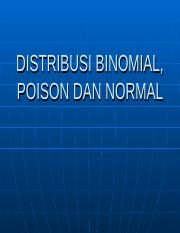 5a DISTRIBUSI BINOMIAL, POISON DAN NORMAL.ppt