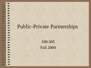 305Public-Private Partnerships2003
