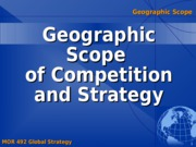 Geographic Scope of Strategy and Competition