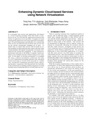 enhancing dynamic cloud based services using network virtualization