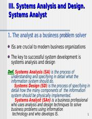 System Analyst Lesson 2 Ppt Iii Systems Analysis And Design Systems Analyst 1 The Analyst As A Business Problem Solver Iss Are Crucial To Modern Course Hero