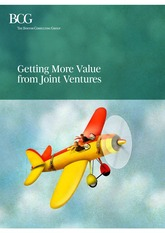 Getting More Value from Joint Ventures BCG