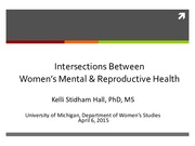 Lecture 18 Intersections Between Women's Mental & Reproductive Health