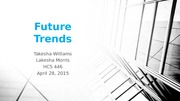 Topic Presentation_Week5_Future Trends