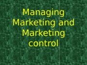 Managing Marketing and Marketing control.pptx