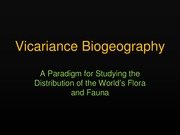 BIO - Lecture 14 Vicariance Biogeography Part 1-7May13.pdf