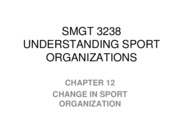 SMGT 3238 CH 12 CHANGE STUDY NOTES
