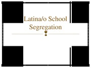 latino school segregation FOLEY