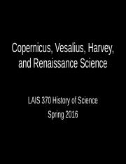 LAIS 370 History of Science Spring 2016 Copernicus and Vesalius.ppt