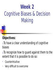 Week 2 Key Learning Points-Cognitive Biases 2.pptx