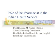 Role of the Pharmacist in IHS 2009-1