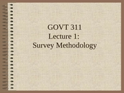 GOVT311 Lecture 1 Polling