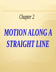 Ch 02 Motion Along a Straight Line-final.pptx