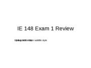 S11 IE 148 Exam 1 Review