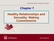 Chapter 7 - Healthy Relationships and Sexuality (Making Commitments) Fall 2013 (2)