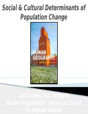GEOG 1HA3 - Fall 2016 - Lecture 06 - Population II - Social & Cultural Determinants of Population Ch