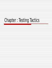 Chapter 8 Testing Tactics.ppt