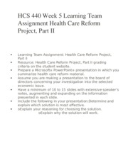 hcs 440 week 5 presentation Hcs 440 week 5 signature assignment: part i and ii prepare a microsoft® powerpoint® presentation in which you summarize health care reform material.