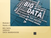Big Data Module 2 Points of Emphasis