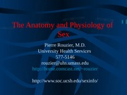 Pierre Rouzier's - Anatomy and Physiology of Sex - Update Fall 07