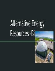 Alternative Energy Resources Project - Biogas.pptx