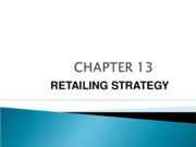 Chapter 13 - Retailing Strategy