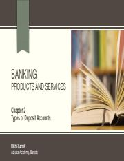 Unit 1 - Banking - Chapter 2 - Types of Deposit Accounts.pdf