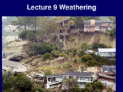 Lecture+9+Weathering