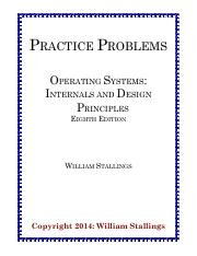Practiceproblems Os8e Practice Problems Operating Systems Internals And Design Principles Eighth Edition William Stallings Copyright 2014 William Course Hero