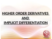 Lesson 8 Higher Derivatives & Implicit Differentiation