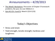 Lecture 12A - 4-29-2013 Mechanical Properties of Metals