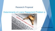 Determinants of Loans Repayment Problem among Borrowers in China