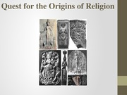 REL1010- Quest for the Origins of Religion