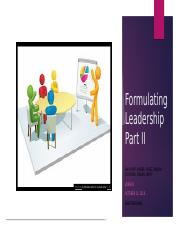 Formulating Leadership Part 2 Week 4 Team A .pptx