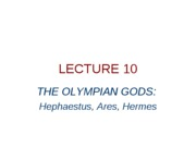 lecture 1008 - the olympian gods - hephaestus%2c ares%2c hermes