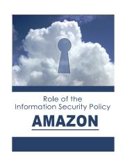 Week 4 Option 3 - THE ROLE OF IS POLICY-Amazon.docx