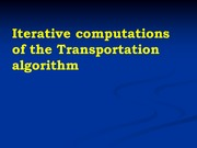 L22_Iterative computations of the Transportation algorithm