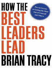 [Brian_Tracy]_How_the_Best_Leaders_Lead_Proven_Se.pdf